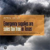 Emergency Supplies are sales tax free April 24-26